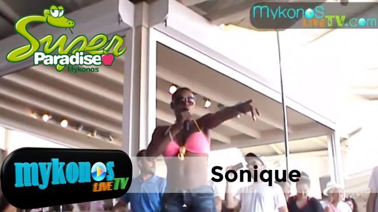η Sonique στο Super Paradice I Sonique in Super Paradise in Mykonos