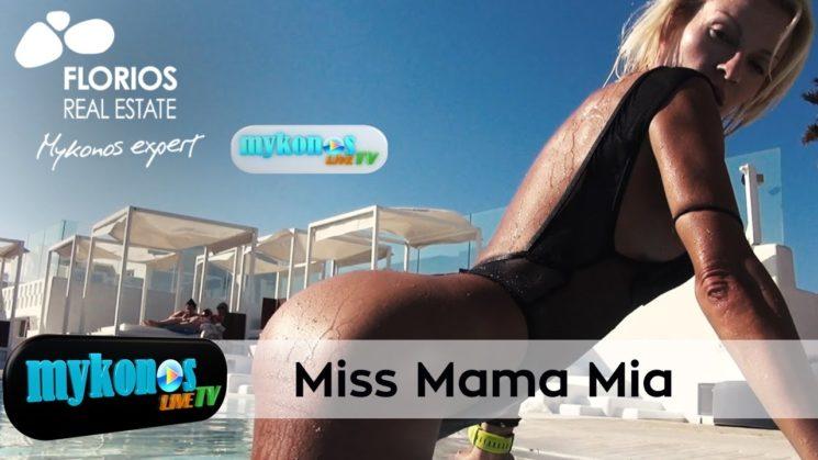 Miss Mamma mia by Mykonos Live Tv