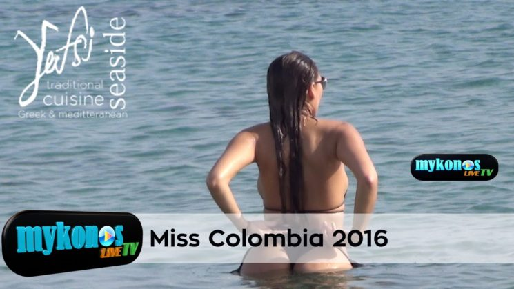 η Μις Κωλομβια  2016 στην Μυκονο