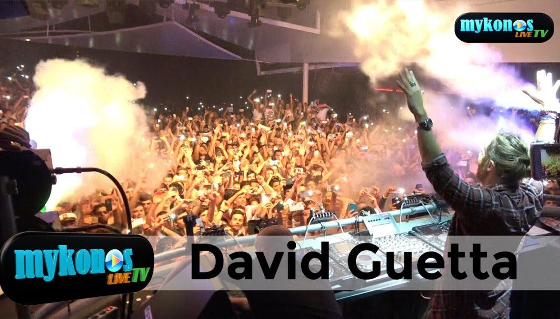 Πανικος στο παρτυ του David Guetta στο Cavo Paradiso David Guetta made history at Cavo Paradiso, Mykonos