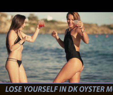 LOSE YOURSELF IN DK OYSTER MOOD